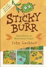 Sticky Burr: Adventures in Burrwood Forest (cover)